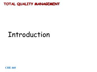 T OTAL QUALITY MANAGEMENT