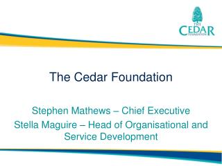 The Cedar Foundation