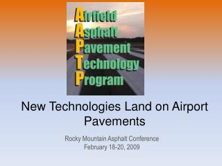 New Technologies Land on Airport Pavements