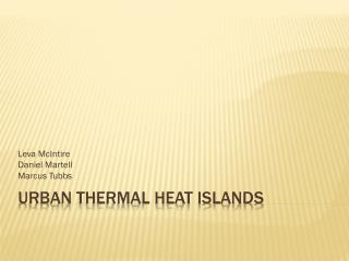 Urban Thermal Heat Islands