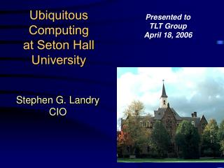 Ubiquitous Computing  at Seton Hall University