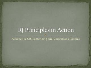 RJ Principles in Action
