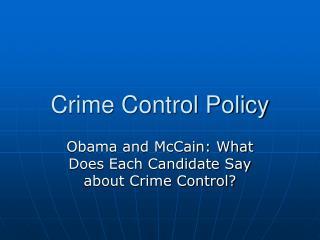 Crime Control Policy