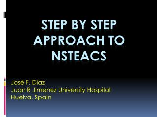 STEP BY STEP APPROACH TO NSTEACS