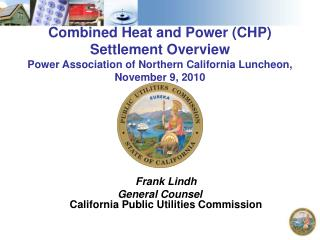 Frank Lindh General Counsel California Public Utilities Commission