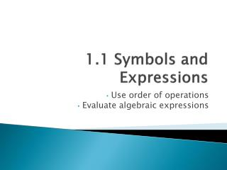 1.1 Symbols and Expressions
