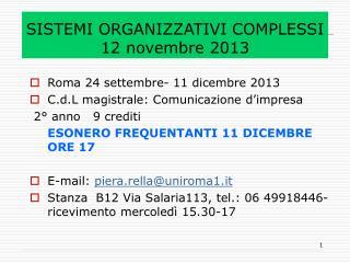 SISTEMI ORGANIZZATIVI COMPLESSI 12 novembre 2013