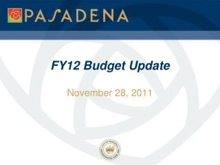 FY12 Budget Update