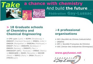 >  18 Graduate schools of Chemistry and Chemical Engineering