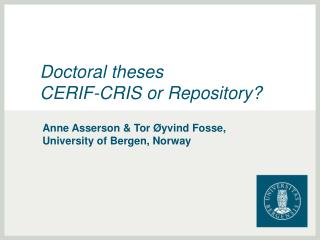 Doctoral theses  CERIF-CRIS or Repository?