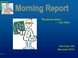 Alan Chan, MD Med-peds PGY4