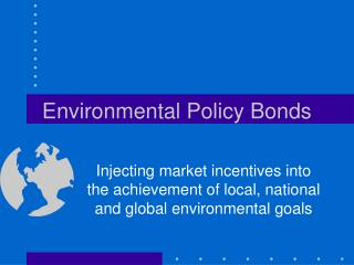 Environmental Policy Bonds
