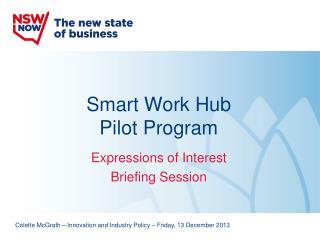 Smart Work Hub  Pilot Program