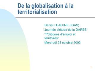 De la globalisation à la territorialisation