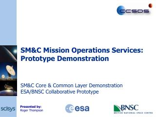 SM&C Mission Operations Services: Prototype Demonstration