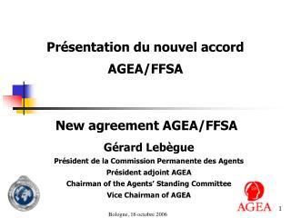 Présentation du nouvel accord AGEA/FFSA