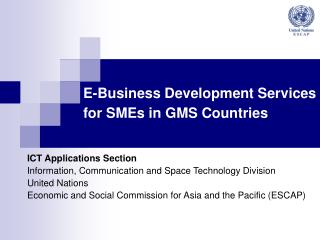 E-Business Development Services for SMEs in GMS Countries