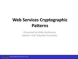 Web Services Cryptographic Patterns