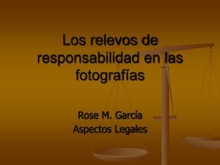 Los relevos de responsabilidad en las fotografías