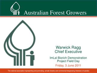 Warwick Ragg Chief Executive ImLal Biorich  Demonstration  Project Field Day Friday, 3 June 2011