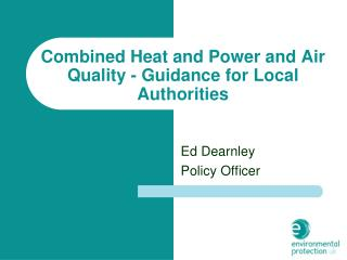 Combined Heat and Power and Air Quality - Guidance for Local Authorities