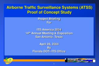 Airborne Traffic Surveillance Systems (ATSS) Proof of Concept Study