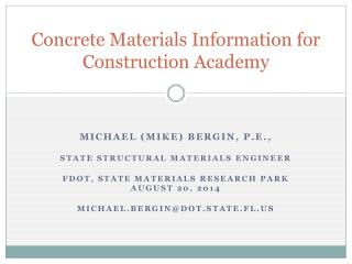 Concrete Materials Information for  Construction Academy