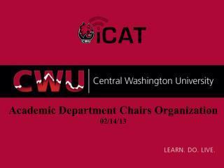 Academic Department Chairs Organization 02/14/13