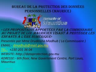 BUREAU DE LA PROTECTION DES DONN�ES PERSONNELLES (MAURICE)