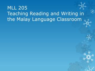 MLL 205 Teaching Reading and Writing in the Malay Language Classroom
