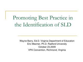 Promoting Best Practice in the Identification of SLD