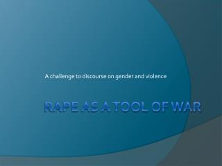 rape as a tool of war