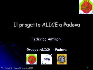 Il progetto ALICE a Padova