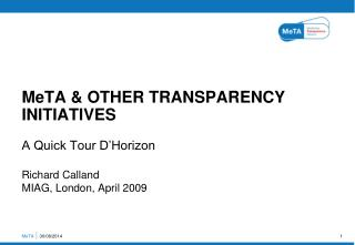 MeTA & OTHER TRANSPARENCY INITIATIVES