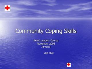 Community Coping Skills