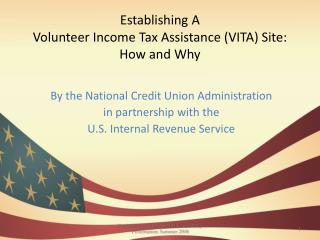 Establishing A  Volunteer Income Tax Assistance (VITA) Site: How and Why