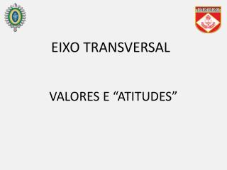 """VALORES E """"ATITUDES"""""""