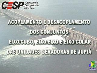 USINA JUPIÁ CORTE TRANSVERSAL NO EIXO