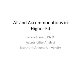 AT and Accommodations in Higher Ed