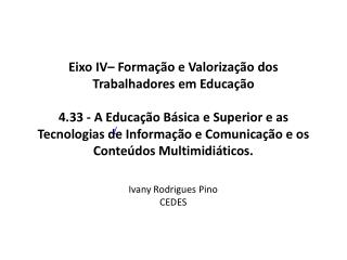 Ivany Rodrigues Pino CEDES
