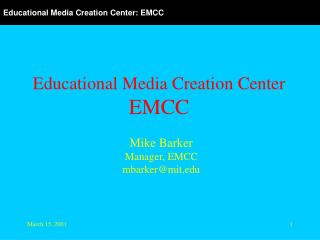 Educational Media Creation Center EMCC