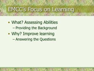 EMCC's Focus on Learning