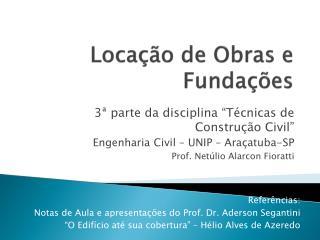 Locação de Obras e Fundações
