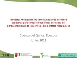 Cuenca del  Quijos , Ecuador Junio , 2011