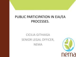 PUBLIC PARTICIPATION IN EIA/EA PROCESSES.