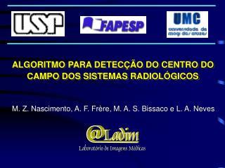 ALGORITMO PARA DETECÇÃO DO CENTRO DO CAMPO DOS SISTEMAS RADIOLÓGICOS