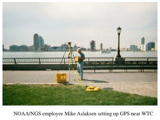 NOAA/NGS employee Mike Aslaksen setting up GPS near WTC