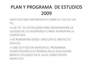 PLAN Y PROGRAMA  DE ESTUDIOS 2009