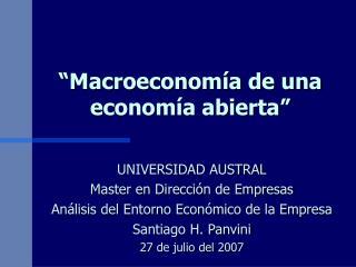 """""""Macroeconomía de una economía abierta"""""""