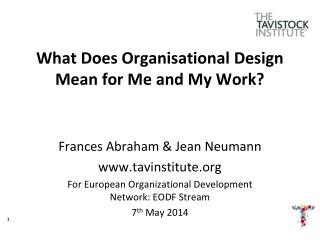 What Does Organisational Design Mean for Me and My Work?